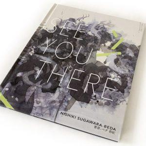Art Book: See You There by Nishiki Sugawara-Beda (Hard Cover)